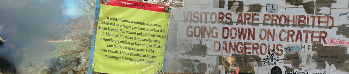 Sign: forbidden to descend to Ijen crater lake - closed since 05 March 2017