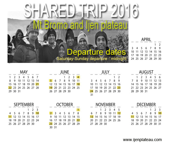 Calender dates open trip Mt. Bromo and Mt. Ijen
